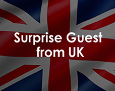 Surprise Guest from UK