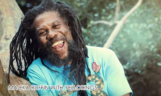 MACKA RUFFIN with YELLOKINGS